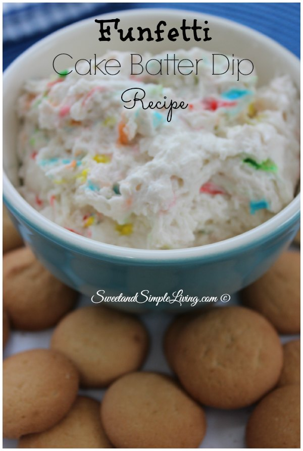 Surprising Easy Funfetti Cake Batter Dip Recipe Sweet And Simple Living Personalised Birthday Cards Bromeletsinfo