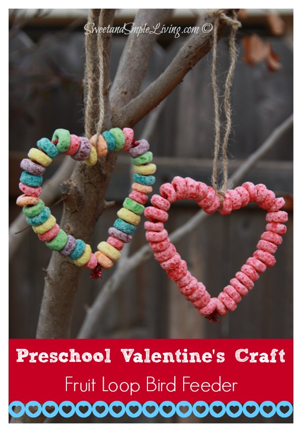... Preschool Valentine Crafts: Fruit Loop Heart Bird Feeder