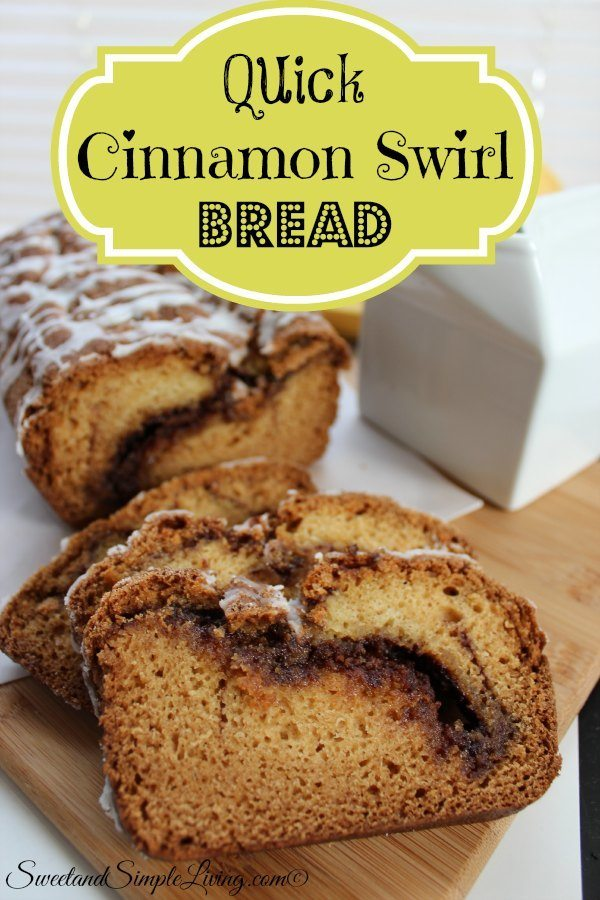 Quick Cinnamon Swirl Bread - Sweet and Simple Living