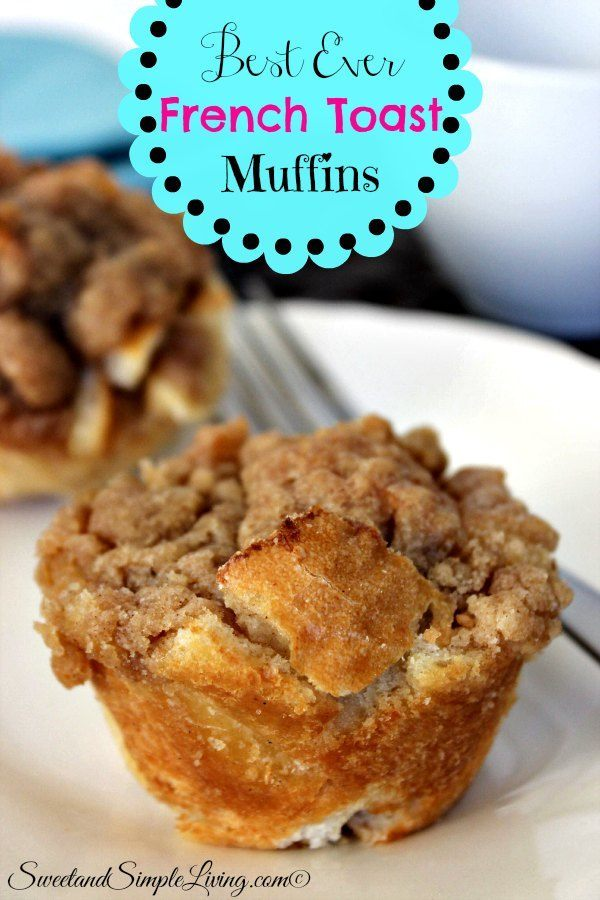 best ever french toast muffins