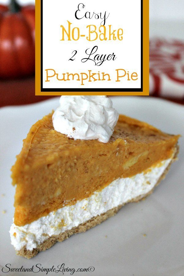 easy no bake 2 layer pumpkin pie