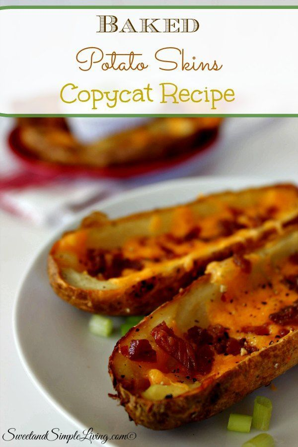 Baked Potato Skins Copycat Recipe - Sweet and Simple Living
