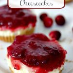 Bite Size Cranberry Cheesecakes