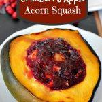 Spiced Cranberry Apple Acorn Squash