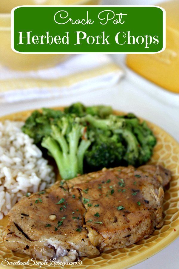Crock Pot Herbed Pork Chops - Sweet and Simple Living