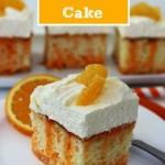 Creamsicle Poke Cake