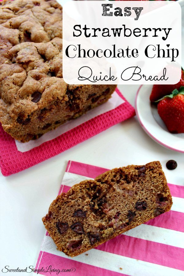 easy strawberry chocolate chip quick bread