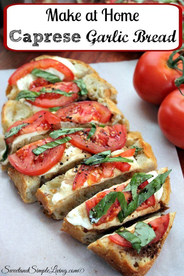 make at home caprese garlic bread
