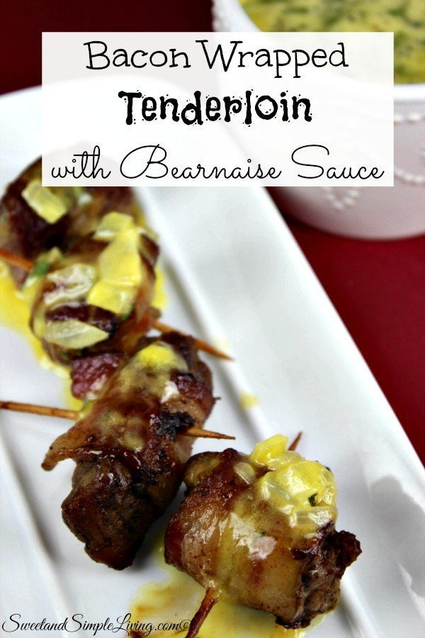 bacon wrapped tenderloin with bearnaise sauce